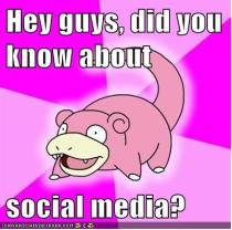 Social Media Slowpoke